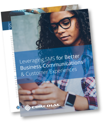 Leveraging SMS for Better Business Communications & Customer Experiences Guide Cover